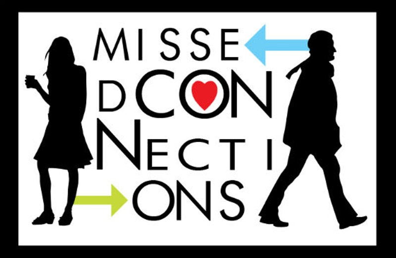 Missed Connections – How We Do